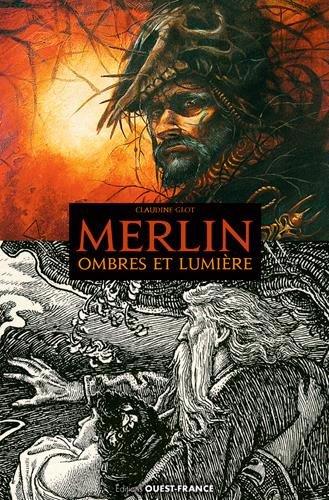 Merlin, ombres et lumière