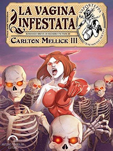 La Vagina Infestata (Vaporteppa Vol. 8) (Italian Edition)