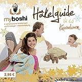 myboshi Häkelguide Vol. 6.0: Kuschelwarm 4 Häkelideen für die kalte Jahreszeit