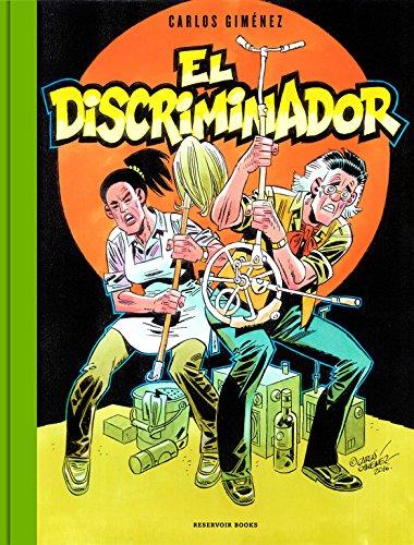 El Discriminador (RESERVOIR GRÁFICA) por Carlos Giménez