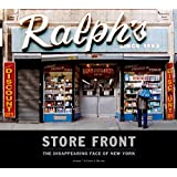 Storefront: The Disappearing Face of Old New York