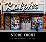 Store Front (large): The Disappearing Face of Old New York