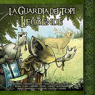 Leggende. La Guardia Dei Topi