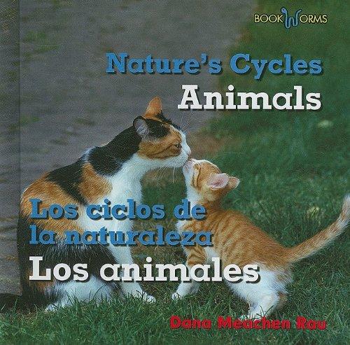 Animals / Los Animales (Bookworms: Nature's Cycles/ Bookworms: Los ciclos de la naturaleza)
