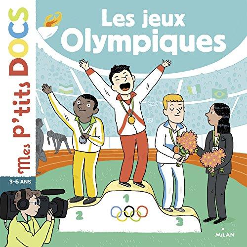 Les Jeux Olympiques (Mes p'tits docs) par Stéphanie Ledu