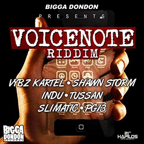 Voicenote Riddim [Explicit]
