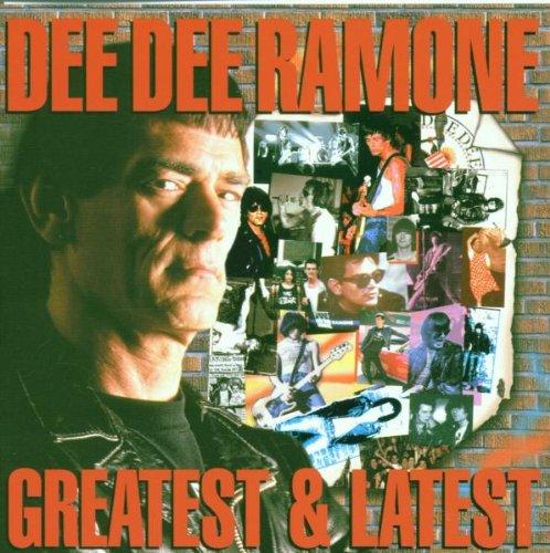 Dee Dee Ramone: Greatest & Latest (Audio CD)
