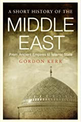 Short History of the Middle East, A Paperback