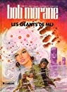 Bob Morane, tome 28 : Les Géants de Mu (BD) par Vance