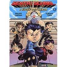 Sentaï School, Tome 1 : L'école des héros de Philippe Cardona (24 septembre 2003) Broché
