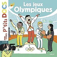 Les Jeux Olympiques (Mes p'tits docs)