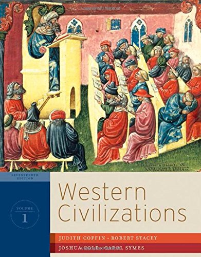 1: Western Civilizations: Their History & Their Culture