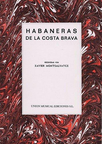 xavier-montsalvatge-habaneras-de-la-costa-brava-partitions-pour-voix