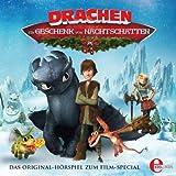 Drachen - Ein Geschenk von Nachtschatten: Das Original-Hörspiel zum Film-Special