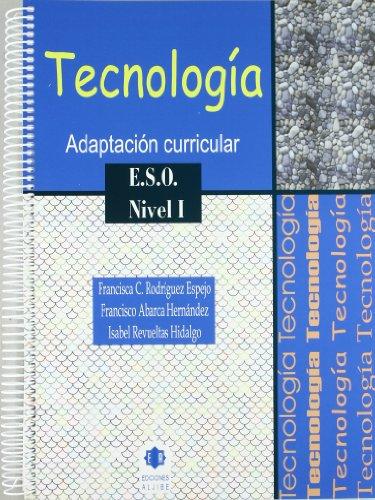 Tecnología: Adaptación curricular. Nivel 1. E.S.O.