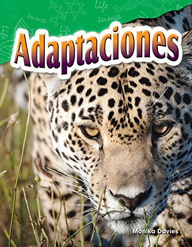 Adaptaciones (Adaptations) (Spanish Version) (Grade 4) (Ciencias Naturales: Science Readers: Content and Literacy) por Monika Davies