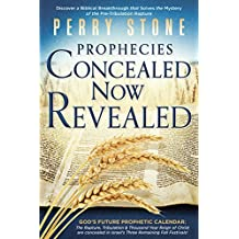 Prophecies Concealed Now Revealed (English Edition)