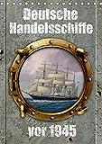 Deutsche Handelsschiffe vor 1945 (Tischkalender 2019 DIN A5 hoch): Bilder des Marinemalers Olaf Rahardt im Stil alter Werbung (Monatskalender, 14 Seiten ) (CALVENDO Technologie)