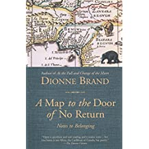 A Map to the Door of No Return: Notes to Belonging by Dionne Brand (17-Sep-2002) Paperback