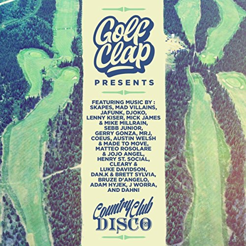 Golf Clap presents Country Club Disco - Golf-disco