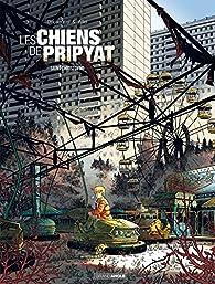 Les chiens de Pripyat, tome 1 : Saint Christophe par Aurélien Ducoudray