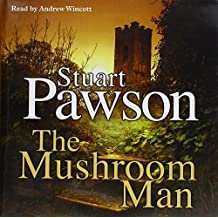The Mushroom Man (Di Charlie Priest Mysteries)