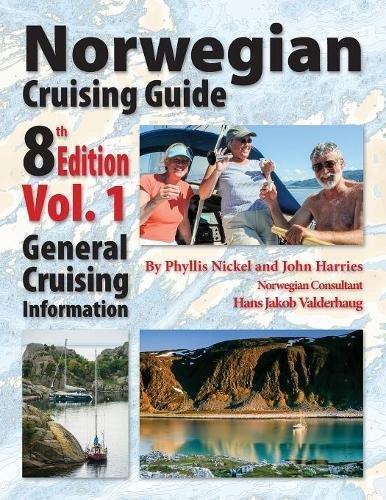 Norwegian Cruising Guide 8th Edition Vol 1 por Phyllis L Nickel