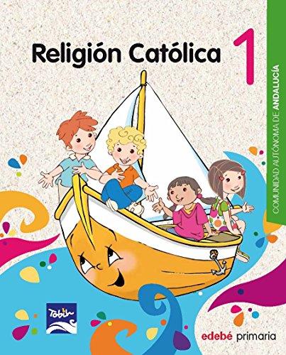 RELIGIÓN CATÓLICA 1 EP - 9788468324371