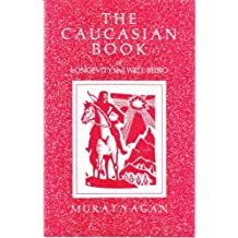 The Caucasian Book of Longevity and Well-Being