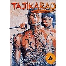Tajikarao, l'esprit de mon village, tome 4