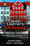 Danish Learner's Dictionary: 1001 Danish Words in Frequency Order with Example Sentences (English Edition)