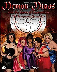 DEMON DIVAS AND THE LANES OF DAMNATION - The Illustrated Screenplay
