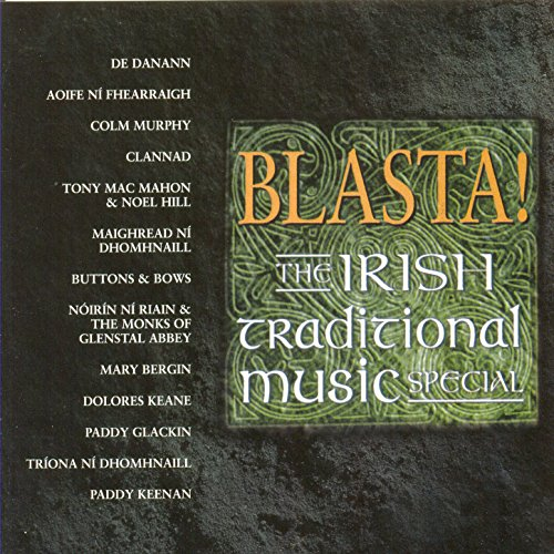 Blasta! The Irish Traditional ...