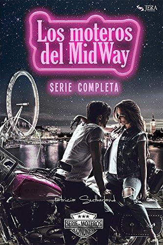 Los moteros del MidWay. Serie Completa. (Temporadas 1, 2 y 3) por Patricia Sutherland