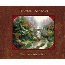 Thomas Kinkade: 25 Years of Light