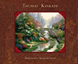 Image de Thomas Kinkade: 25 Years of Light