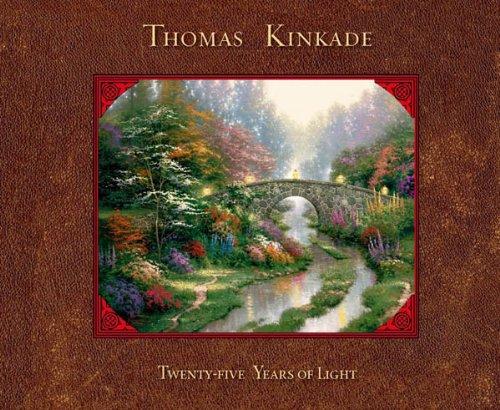 Thomas Kinkade: 25 Years of Light (English Edition)