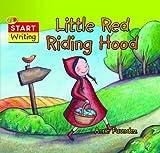 Little Red Riding Hood (Start Writing)