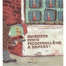 Monsieur Coco Picostrollâme a disparu!