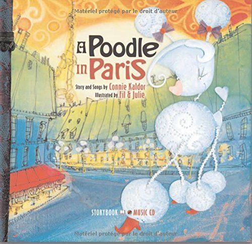 A Poodle in Paris [With Audio CD] by Connie Kaldor (Import, Oct 2006) Hardcover