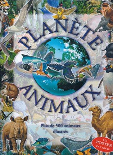 Planète animaux : Plus de 500 animaux illustrés