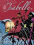 Isabelle - Intégrale - tome 1 - Isabelle - Intégrale T1 (T1 à 4) - Le Lombard - 18/04/2007