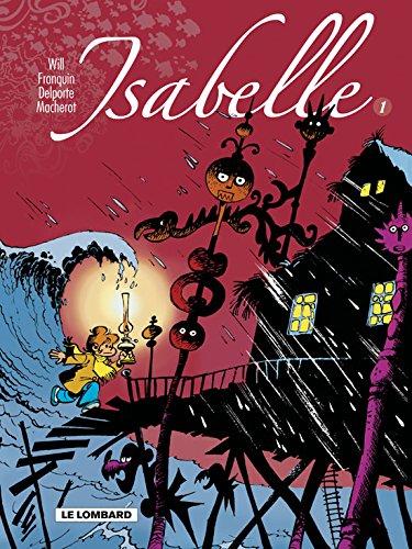 Descargar Libro Isabelle - Intégrale - tome 1 - Isabelle - Intégrale T1 (T1 à 4) de Will