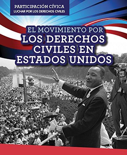 El Movimiento Por Los Derechos Civiles En Estados Unidos / American Civil Rights Movement (Participación Cívica: Luchar Por Los Derechos Civiles/ Civic Participation: Working for Civil Rights) por Emily Mahoney