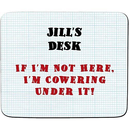 jills-desk-if-im-not-here-im-cowering-under-it-design-personalised-name-mouse-mat-premium-5mm-thick