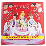 [ SUGAR DOUGH MAGIC FUN CAKES FOR ALL AGES BY PARRISH, MAISIE](AUTHOR)HARDBACK