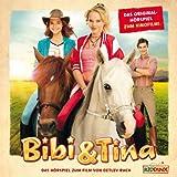 Bibi und Tina: Das Original Hörspiel zum Kinofilm