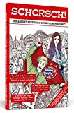 Schorsch!: Der absolut inoffizielle Bayern-München-Comic!