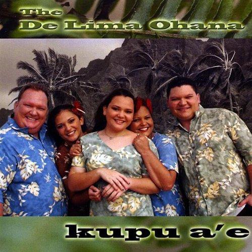 Kupu a'e by The De Lima Ohana (2009-03-11)