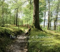 Gardens of Brantwood: Evolution of Ruskin's Lakeland Paradise, by David Ingram
